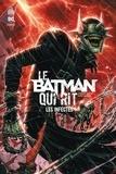 Joshua Williamson et Sina Grace - Le Batman qui rit - Les infectés.