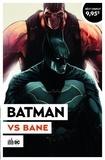 Tom King et Mikel Janin - Batman  : Batman vs Bane.