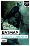 Dan Slott et Ryan Sook - Batman  : L'Asile d'Arkham.