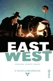 Jonathan Hickman et Nick Dragotta - East of West - Tome 8.