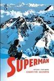 Kurt Busiek et Stuart Immonen - Superman - Identité secrète - Intégrale.