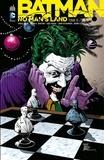 Chuck Dixon et Devin Grayson - Batman - No Man's Land - Tome 6.