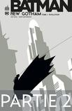 Greg Rucka et Shawn Martinbrough - Batman - New Gotham - Tome 1 - Partie 2.