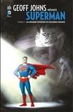 Geoff Johns et Richard Donner - Geoff Johns présente Superman - Tome 2 - La grande évasion du Bizarro-Monde.