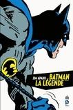 Bob Haney et Jim Aparo - Jim Aparo - Batman la légende - Tome 1.
