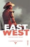 Jonathan Hickman et Nick Dragotta - East of West - tome 9.