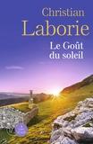 Christian Laborie - Le Goût du soleil - 2 volumes.