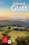 Gérard Glatt - Retour à belle étoile.