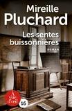 Mireille Pluchard - Les sentes buissonnières.