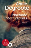 Annie Degroote - Nocturne pour Stanislas.