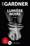 Lisa Gardner - Lumière noire - Pack en 2 volumes.