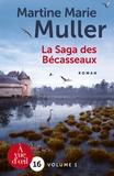 Martine-Marie Muller - La saga des Bécasseaux - Pack en 2 volumes.