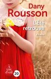 Dany Rousson - L'été retrouvé.