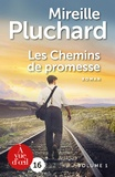 Mireille Pluchard - Les chemins de promesse - 2 volumes.