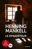 Le dynamiteur / Henning Mankell | Mankell, Henning (1948-2015)