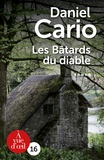 Les bâtards du diable / Daniel Cario | Cario, Daniel (1948-....)