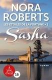 Nora Roberts - Les Etoiles de la Fortune Tome 1 : Sasha.