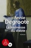 Annie Degroote - La kermesse du diable.