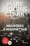 Mary Higgins Clark - Meurtres à Manhattan.