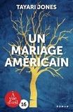 Tayari Jones - Un mariage américain.