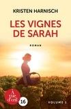 Kristen Harnisch - Les vignes de Sarah - Pack en 2 volumes.