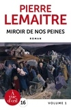 Pierre Lemaitre - Les Enfants du désastre  : Miroir de nos peines - 2 volumes.