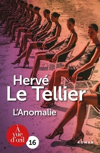 Hervé Le Tellier - L'anomalie.