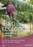Christian Peltier et Mathieu Perdoncin - Agroécologie et enseigner à produire autrement - Le cas du Nordeste brésilien. 1 DVD