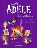 Mortelle Adèle : Choubidoulove.   Mr Tan (1981-....). Auteur