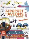 Sophie Bordet-Petillon et Marc Etienne Petillon - Aéroport et avions animés.