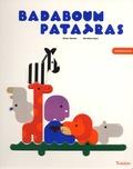 Xavier Deneux et Bartélémi Baou - Badaboum Patatras.