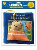 Tourbillon - Bonne nuit, bébé nounours - Un livre-tissu et un anneau de dentition.