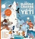 Jean-Marc Langue et Hervé Eparvier - La glaciale chasse au yéti.