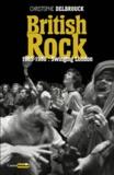 British rock : 1965-1968 : Swinging London . tome 2 / Christophe Delbrouck | Delbrouck, Christophe (1966-....). Auteur
