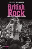 British Rock : 1968-1972 : pop, rock, glam / Christophe Delbrouck | Delbrouck, Christophe (1966-....). Auteur