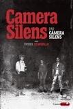 Camera Silens et Patrick Scarzello - Camera Silens par Camera Silens.
