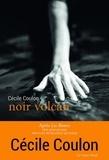 Cécile Coulon - Noir volcan.