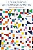 Jean-Yves Reuzeau - Le désir en nous comme un défi au monde.
