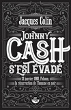 Jacques Colin - Johnny cash s'est evade.