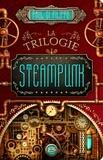 La trilogie steampunk / Paul Di Filippo | Di Filippo, Paul (1954-....). Auteur