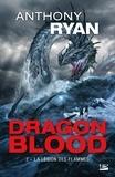Anthony Ryan - Dragon Blood Tome 2 : La Légion des flammes.
