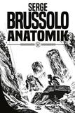 Anatomik | Brussolo, Serge. Auteur