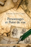 Orson Scott Card - Personnages et point de vue.