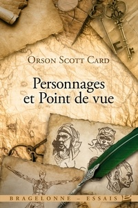Orson Scott Card - Personnages et point de vue.