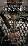 Bernard Cornwell - Les Chroniques saxonnes Tome 4 : Le chant de l'épée.