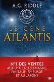 A. G. Riddle - La trilogie Atlantis Tome 1 : Le gène Atlantis.
