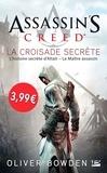 Oliver Bowden - Assassin's Creed Tome 3 : La croisade secrète.