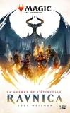 Greg Weisman - Magic The Gathering  : La guerre de l'étincelle - Tome 1, Ravnica.