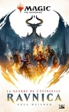 Greg Weisman - Magic : The Gathering, T1 : La Guerre de l'étincel  : Magic, T1 : La Guerre de l'étincelle : Ravnica.