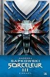 Andrzej Sapkowski - Sorceleur Intégrale Tome 3 : Zireael - La tour l'Hirondelle ; La Dame du Lac.